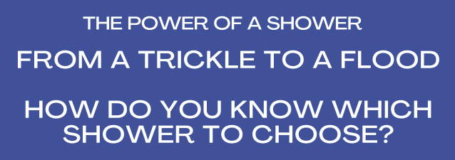 Shower Power: from a Trickle …